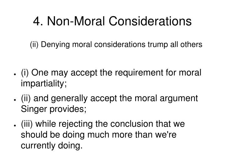 4. Non-Moral Considerations