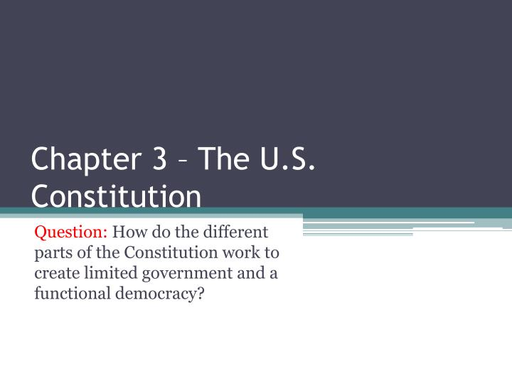 chapter 3 the u s constitution
