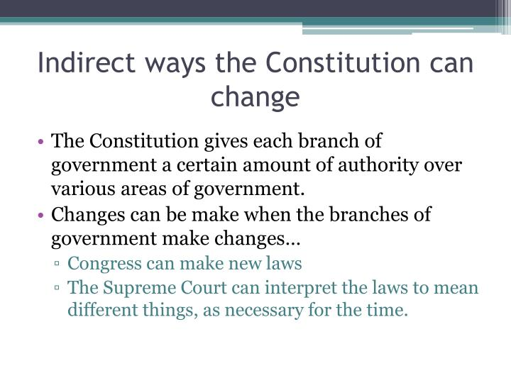 Indirect ways the Constitution can change