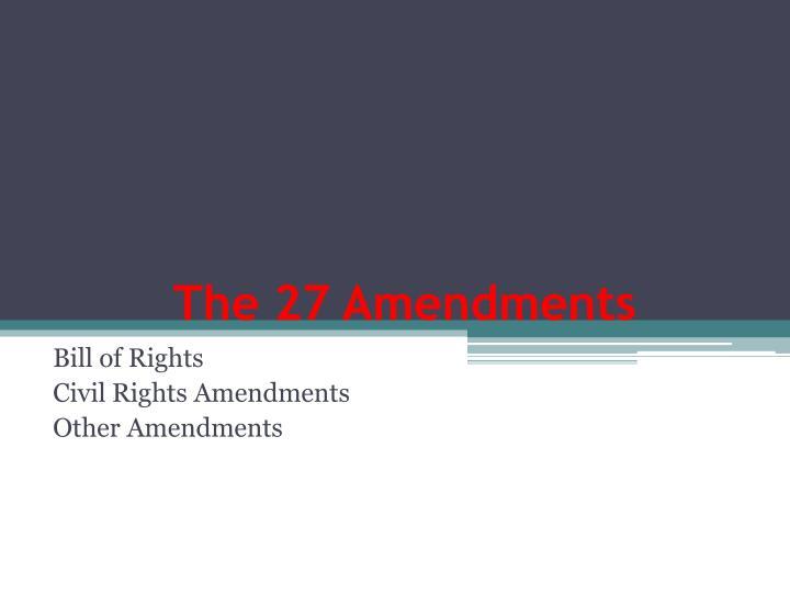 The 27 Amendments