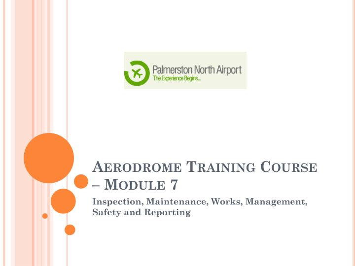 Aerodrome training course module 7