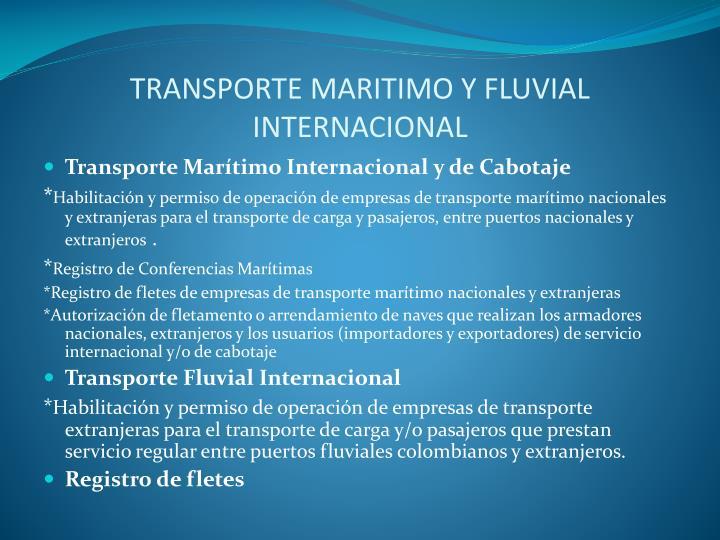 TRANSPORTE MARITIMO Y FLUVIAL INTERNACIONAL