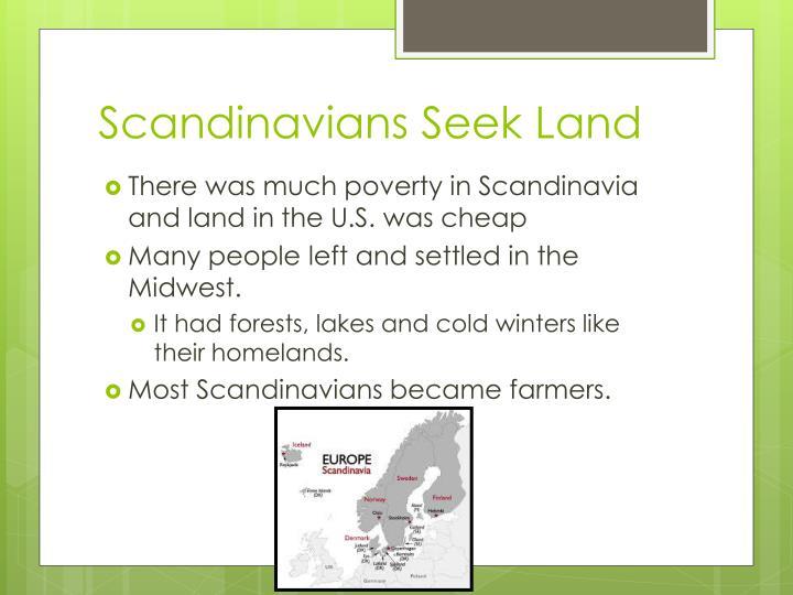Scandinavians Seek Land