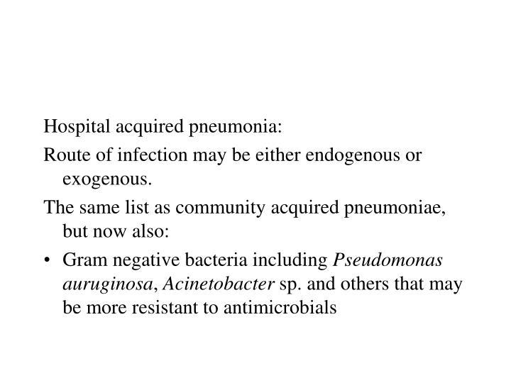 Hospital acquired pneumonia:
