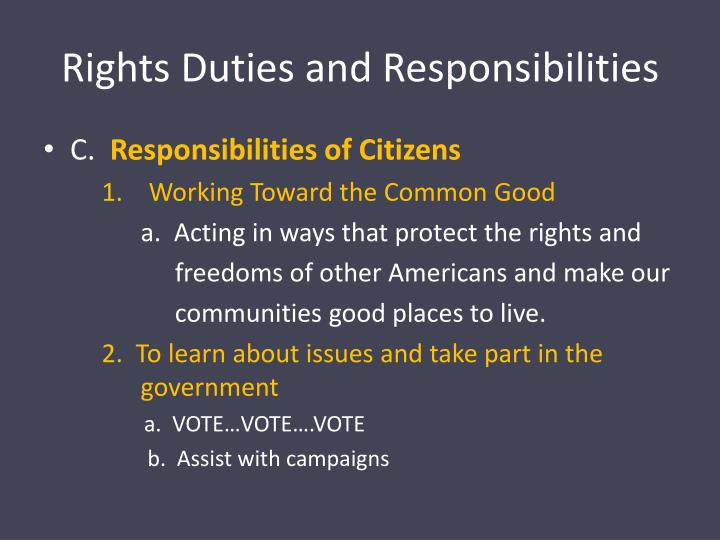 Rights Duties and Responsibilities