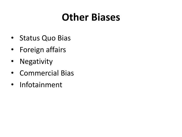 Other Biases