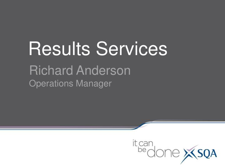 Results Services