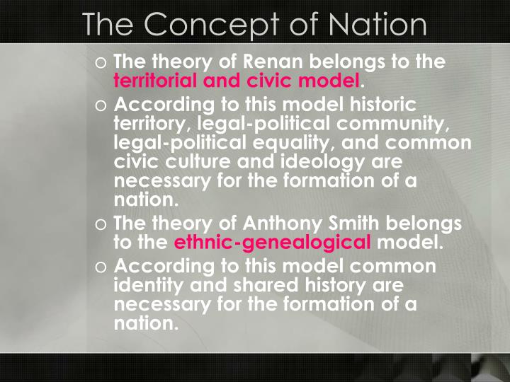 The Concept of Nation