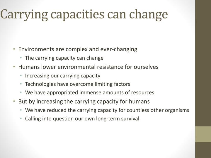 Carrying capacities can change