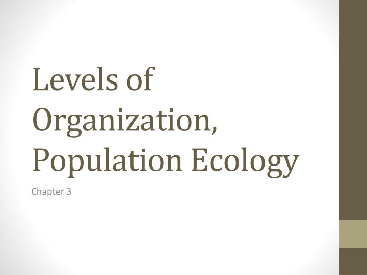 Levels of organization population ecology