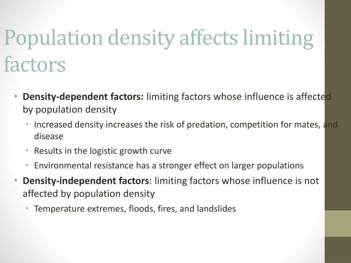 Population density affects limiting factors