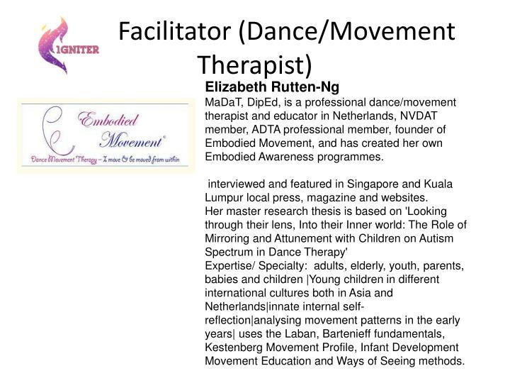 Facilitator (Dance/Movement Therapist)