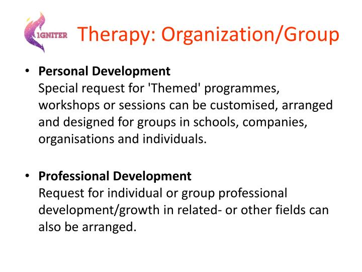 Therapy: Organization/Group