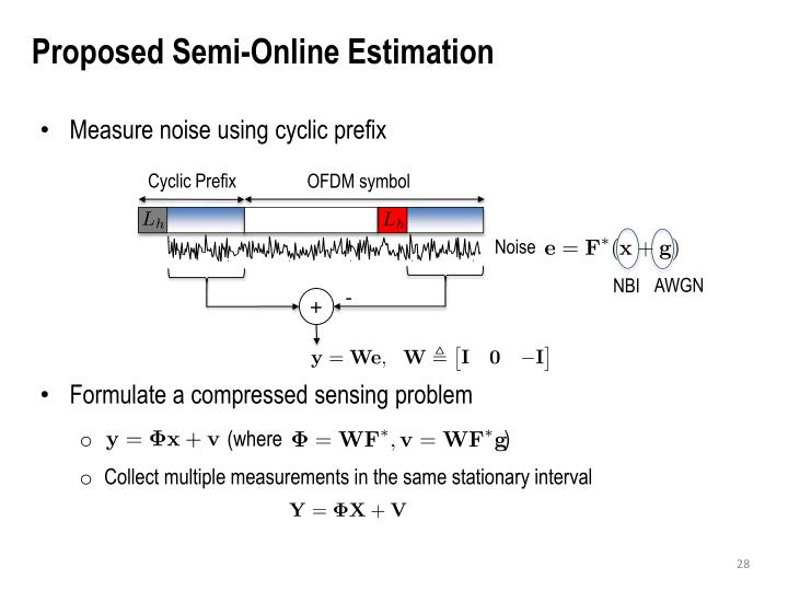 Proposed Semi-Online Estimation