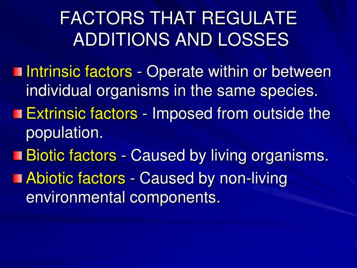 FACTORS THAT REGULATE