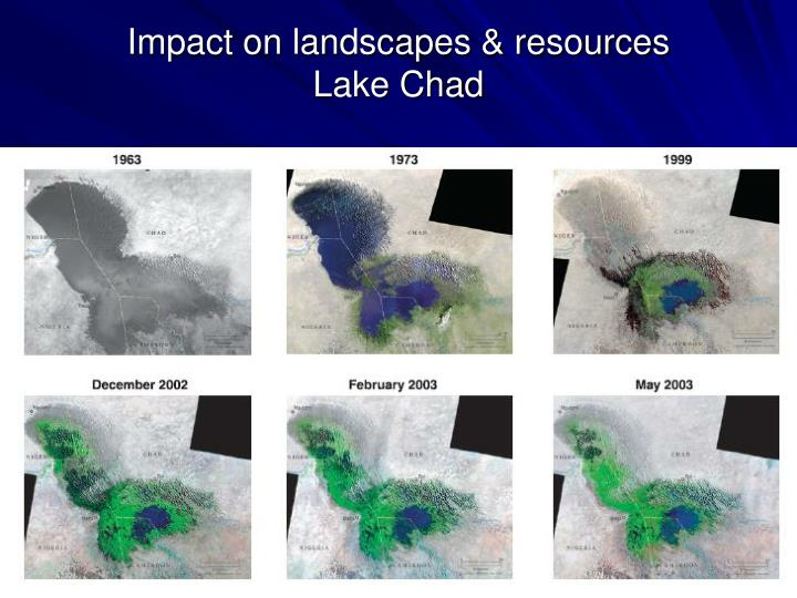 Impact on landscapes & resources