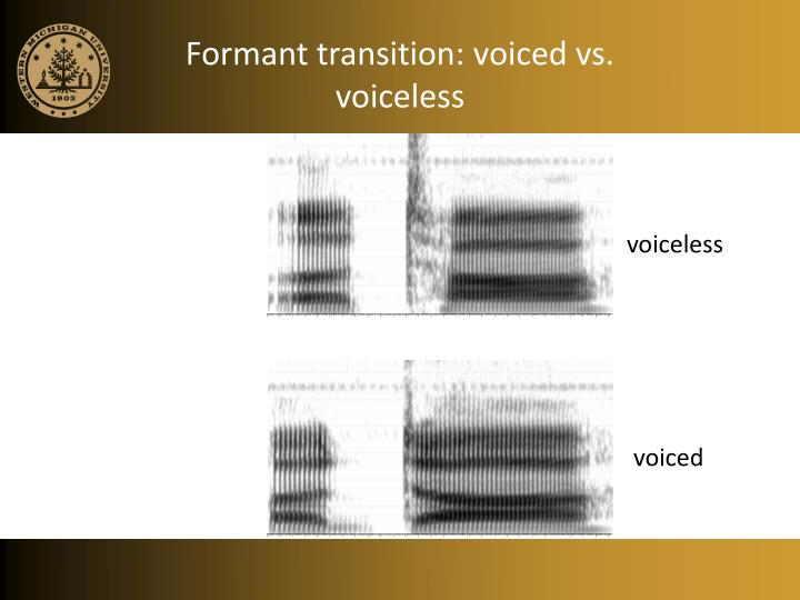 Formant transition: voiced vs. voiceless