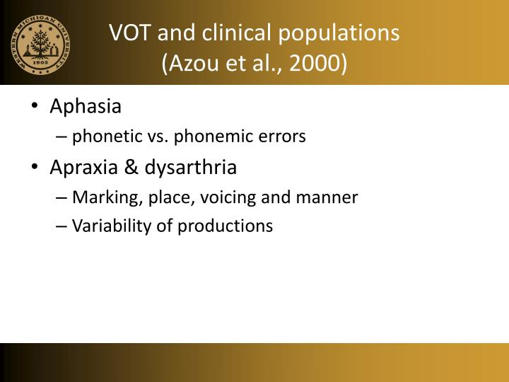 VOT and clinical populations