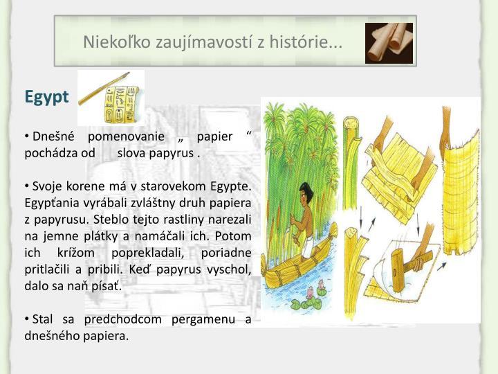 Niekoľko zaujímavostí z histórie...