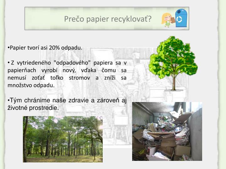 Prečo papier recyklovať?