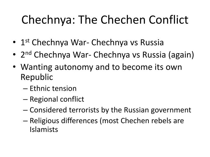 Chechnya: The Chechen Conflict