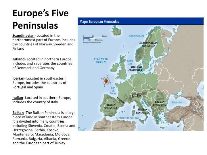 Europe's Five Peninsulas