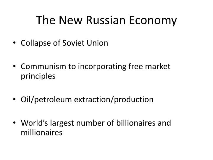 The New Russian Economy