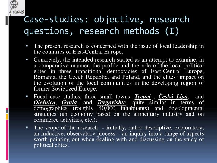Case-studies: objective, research questions, research methods (I)