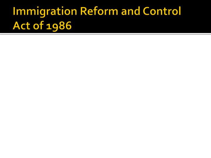 Immigration Reform and Control Act of