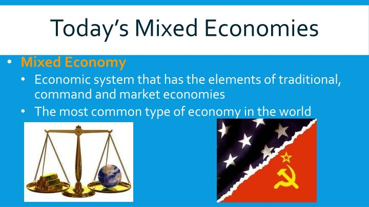 Today s mixed economies