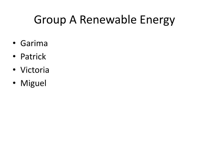 Group a renewable energy