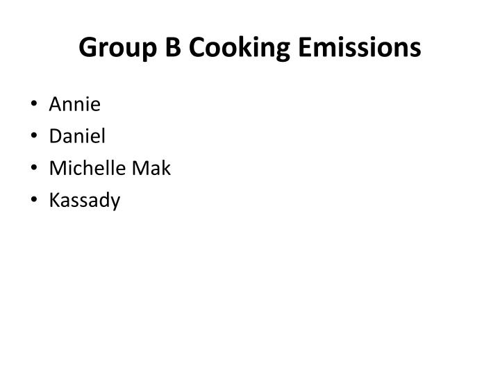 Group B Cooking Emissions