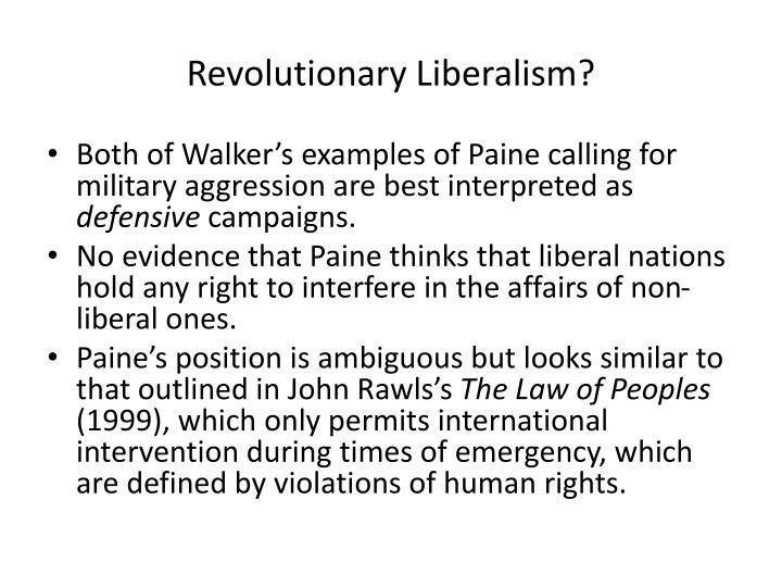 Revolutionary Liberalism?