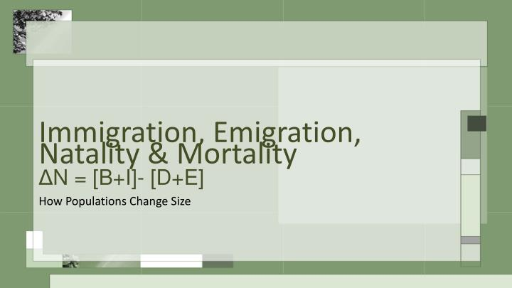 Immigration, Emigration,