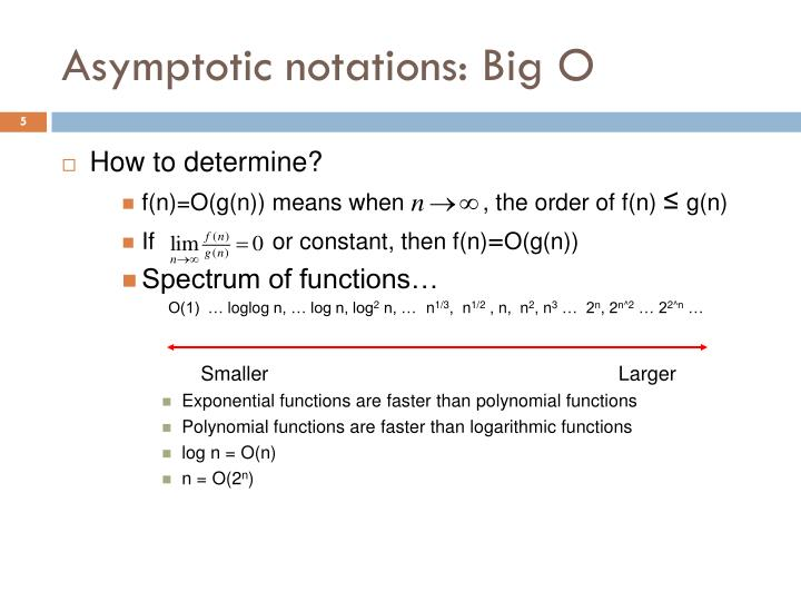 Asymptotic notations: Big O