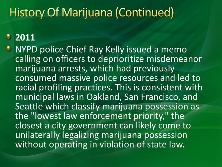 History Of Marijuana (Continued)