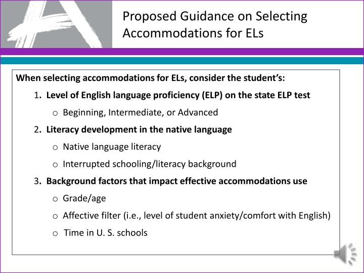 Proposed Guidance on Selecting Accommodations for ELs