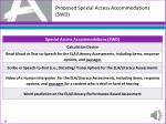 proposed special access accommodations swd