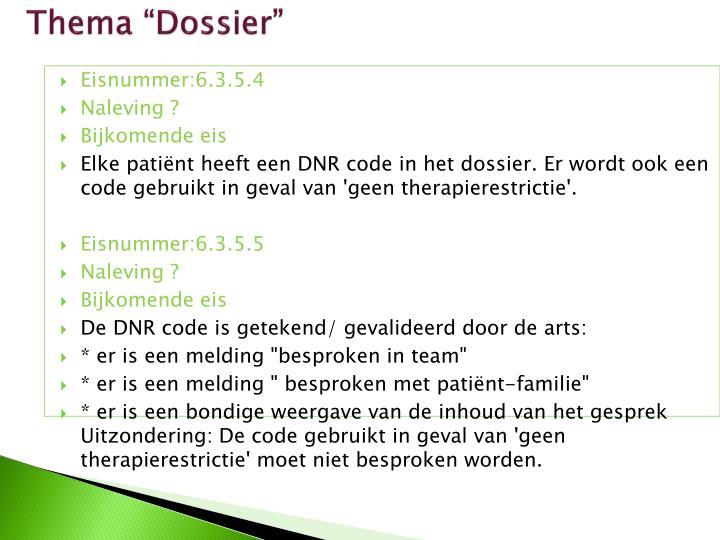 """Thema """"Dossier"""""""