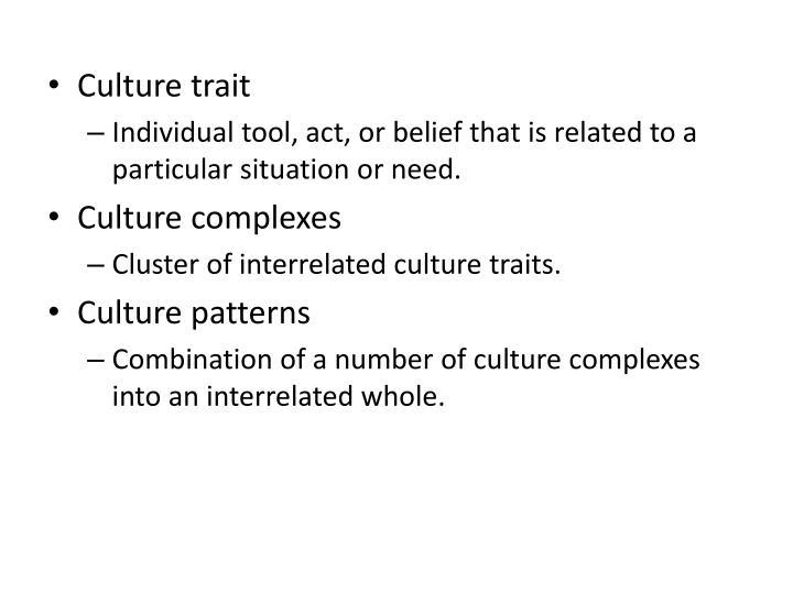 Culture trait