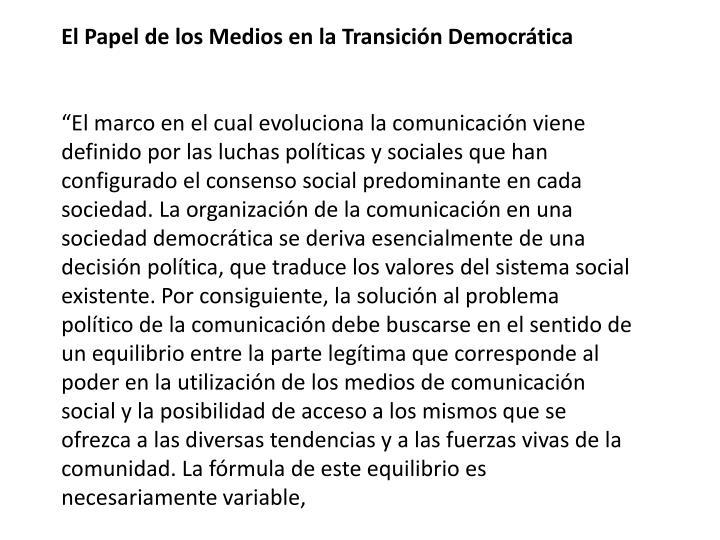 El Papel de los Medios en la Transición Democrática
