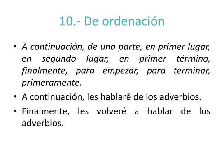 10.- De ordenación