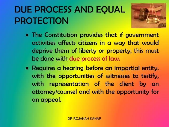 DUE PROCESS AND EQUAL PROTECTION