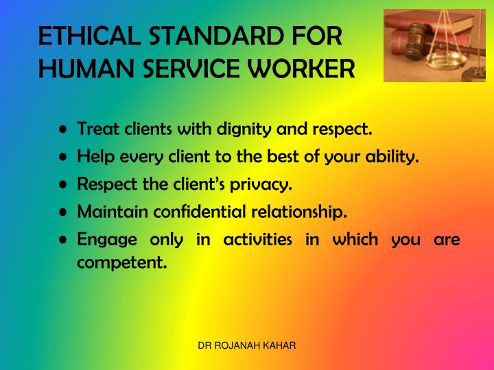 ETHICAL STANDARD FOR HUMAN SERVICE WORKER