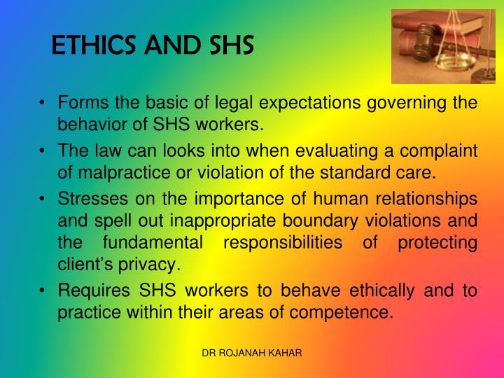 ETHICS AND SHS