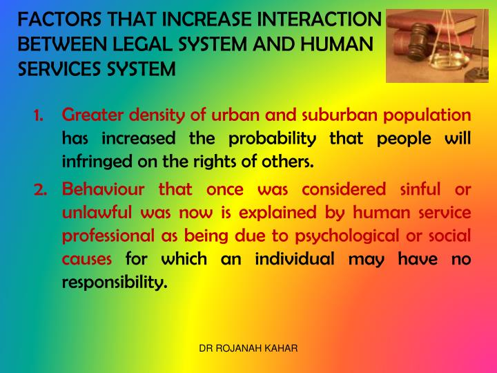 FACTORS THAT INCREASE INTERACTION BETWEEN LEGAL SYSTEM AND HUMAN