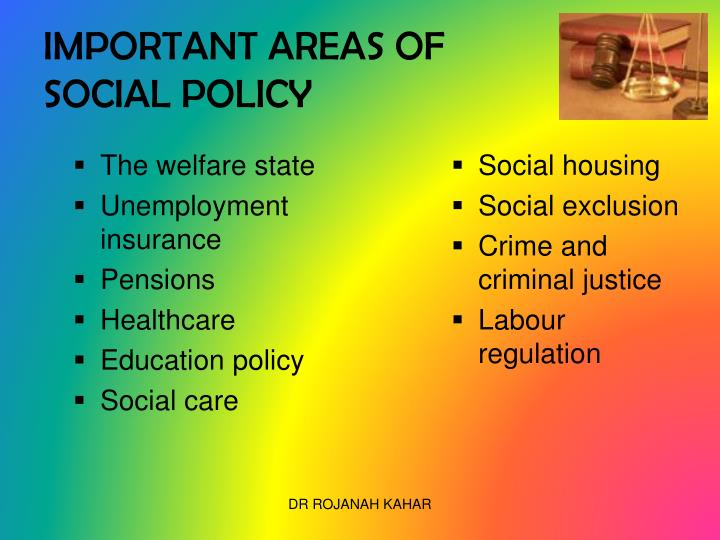 IMPORTANT AREAS OF SOCIAL POLICY