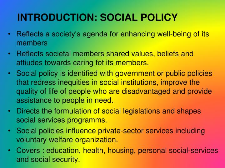 INTRODUCTION: SOCIAL POLICY