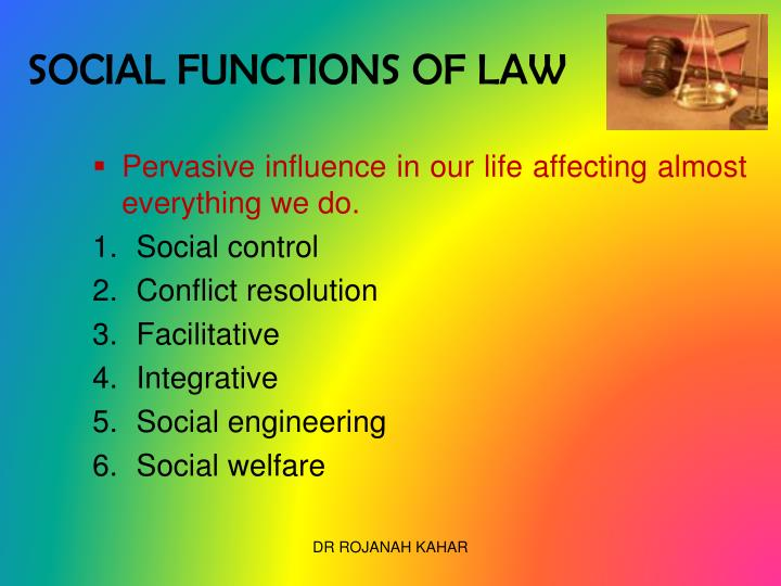 SOCIAL FUNCTIONS OF LAW