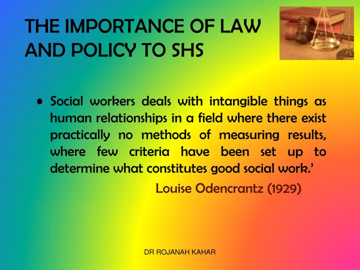 THE IMPORTANCE OF LAW AND POLICY TO SHS